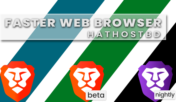 Brave Browser By HatHost